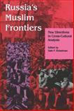 Russia's Muslim Frontiers 9780253208231