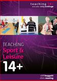 Teaching Sport and Leisure 14+ 9780335238231