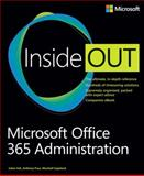 Microsoft Office 365 Administration, Soh, Julian and Puca, Anthony, 0735678235