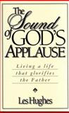 The Sound of God's Applause, Les Hughes, 0805418237