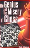 The Genius and the Misery of Chess, Zhivko Kaikamjozov, 0979148235