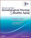 Ebersole and Hess' Gerontological Nursing and Healthy Aging 1st Edition