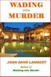 Wading into Murder, Joan Lambert, 1491248238