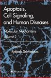 Apoptosis, Cell Signaling, and Human Diseases : Molecular Mechanisms, Volume 2, , 1617378232