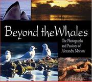 Beyond the Whales, Alexandra Morton, 1894898230