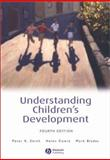 Understanding Children's Development, Smith, Peter K. and Cowie, Helen, 0631228233