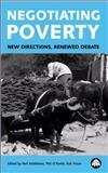 Negotiating Poverty : New Directions, Renewed Debate, Neil Middleton, Phil O'Keefe, Rob Visser, 0745318231