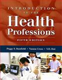 Introduction to the Health Professions, Stanfield, Peggy S. and Hui, Y. H., 076375823X