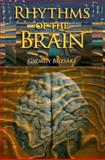 Rhythms of the Brain, Buzsaki, Gyorgy, 0199828237