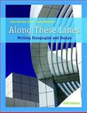Along These Lines : Writing Paragraphs and Essays, Biays, John Sheridan and Wershoven, Carol, 0205758231