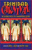 Trinidad Carnival : The Cultural Politics of a Transnational Festival, , 0253348234