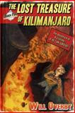 The Lost Treasure of Kilimanjaro, Will Overby, 0615928234