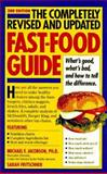The Fast-Food Guide, Michael F. Jacobson and Sarah Fritschner, 0894808230