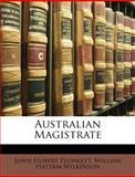 Australian Magistrate, John Hubert Plunkett and William Hattam Wilkinson, 1148618236