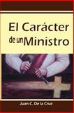El Carácter de un Ministro, Juan de la Cruz, 1481878239