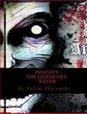 Insanity: the Legendary Killer, Salim Harrathi, 1500438235
