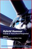 Hybrid Humour : Comedy in Transcultural Perspectives, , 9042028238