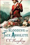 The Blooding of Jack Absolute, C. C. Humphreys, 0312358237