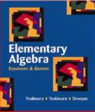 Elementary Algebra, Yoshiwara, Bruce and Yoshiwara, Katherine, 0534358233