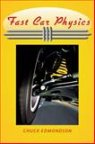 Fast Car Physics, Edmondson, Chuck, 0801898234
