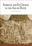 Florence and Its Church in the Age of Dante, Dameron, George W., 0812238230
