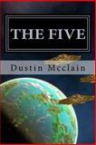 The Five: Earths Protectors, Dustin Mcclain, 1495348237