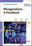 Phosgenations : A Handbook, Cotarca, Livius and Eckert, Heiner, 3527298231