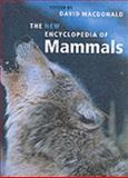 The New Encyclopedia of Mammals, David Macdonald, Sasha Norris, 0198508239
