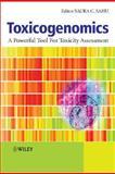 Toxicogenomics, Saura C. Sahu, 0470518235