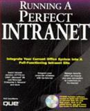 Running a Perfect Intranet, Que Development Group Staff, 078970823X