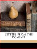 Letters from the Dominie, David De Forest Burrell and David De Fores Burrell, 1149448237