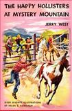 The Happy Hollisters at Mystery Mountain, Jerry West, 1463658230