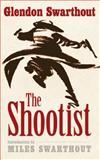 The Shootist, Glendon Swarthout, 0803238231