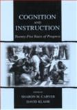 Cognition and Instruction : Twenty-Five Years of Progress, , 0805838236