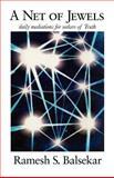 A Net of Jewels, Ramesh S. Balsekar, 0929448235