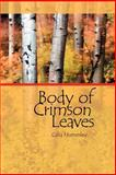 Body of Crimson Leaves, Homesley, Celia, 0978578236