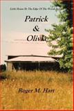Patrick and Olivia, Roger M. Hart, 1493108239
