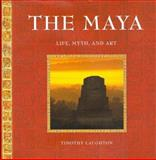 The Maya, Timothy Laughton, 1556708238