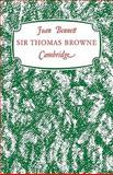 Sir Thomas Browne : 'A Man of Achievement in Literature', Bennett, Joan, 0521148235