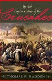 New Concise History of the Crusades, Madden, Thomas F., 0742538230