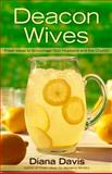 Deacon Wives, Diana Davis and Broadman and Holman Publishers Staff, 0805448233