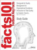 Studyguide for Quality Management for Organizational Excellence : Introduction to Total Quality by David L. Goetsch, Isbn 9780132558983, Cram101 Textbook Reviews and Goetsch, David L., 1478418230