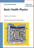 Basic Health Physics : Problems and Solutions, Bevelacqua, Joseph John, 3527408231