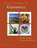 Essential Foundations of Economics, Bade, Robin and Parkin, Michael, 013800823X