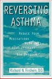 Reversing Asthma, Richard N. Firshein, 0446518239