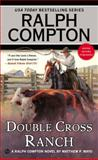 Ralph Compton Double Cross Ranch, Matthew P. Mayo and Ralph Compton, 0451468236