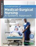Fundamentals of Medical Surgical Nursing, Brady, 0470658231