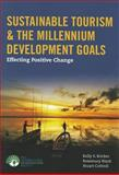 Sustainable Tourism and the Millennium Development Goals