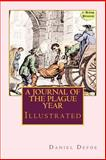 A Journal of the Plague Year, Daniel Defoe, 1499678231