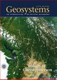 Geosystems : An Introduction to Physical Geography, Christopherson, Robert W., 0130668249